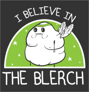 The Blerch is a fat little blob that haunts runner and cartoonist Matthew Inman, creator of the hilarious cartoon called the Oatmeal.